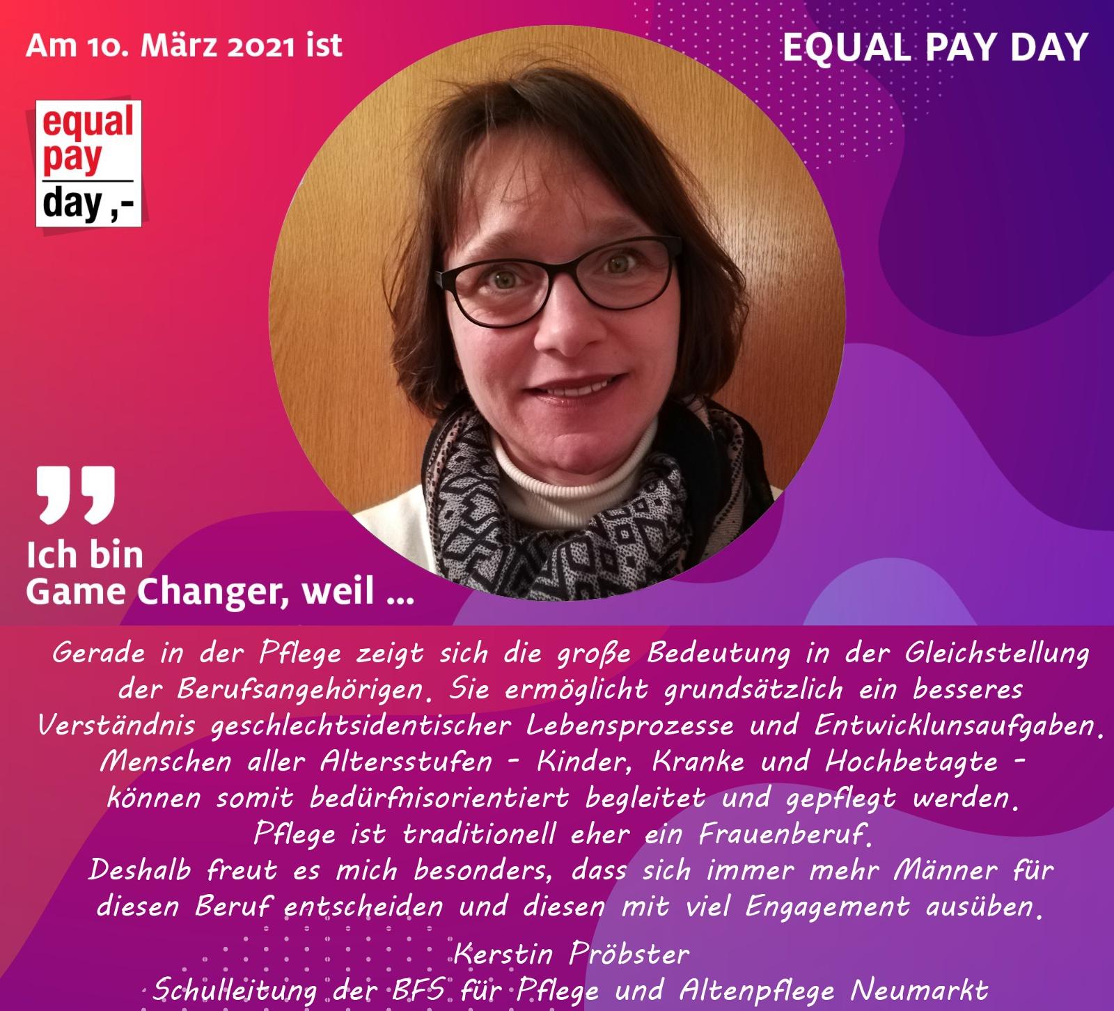 Mitmachaktion Equal Pay Day Kerstin Pröbster, Schulleitung der BFS für Pflege und Altenpflege Neumarkt